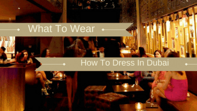 What to wear and how to dress in dubai