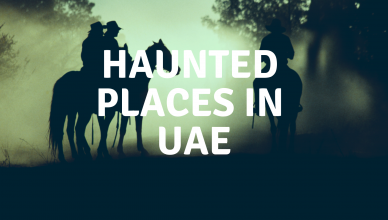 Haunted places in the uae