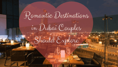 Romantic Destinations in Dubai for Couples